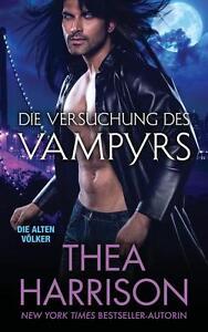 Die Versuchung des Vampyrs von Thea Harrison (2016, Taschenbuch)