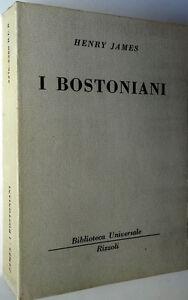 HENRY-JAMES-I-BOSTONIANI-B-U-R-1965-Biblioteca-Universale-Rizzoli
