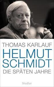 Helmut Schmidt Thomas Karlauf