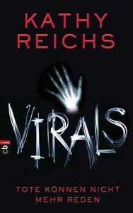 Reichs, K: VIRALS 1/Tote können nicht mehr reden von Kathy Reichs (2011,...