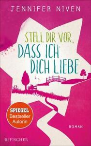 Stell-dir-vor-dass-ich-dich-liebe-von-Jennifer-Niven-2017-Taschenbuch