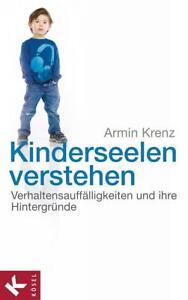 Kinderseelen verstehen von Armin Krenz (2012, Klappenbroschur)