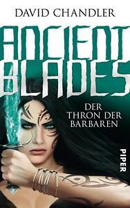 Chandler, David - Ancient Blades 3: Der Thron der Barbaren /4