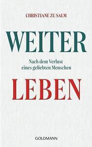 R*17.10.2016 Weiterleben von Christiane zu Salm (2016, Gebundene Ausgabe)