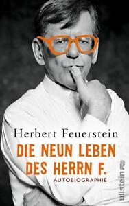 Die neun Leben des Herrn F. von Herbert Feuerstein (Gebundene Ausgabe)