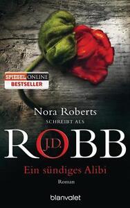 Nora Roberts/J.D. Robb  ►  Ein sündiges Alibi   ►►►UNGELESEN