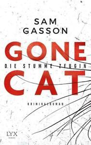 Gone-Cat-Die-stumme-Zeugin-von-Sam-Gasson-2016-Taschenbuch