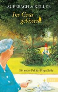 Ins Gras gebissen / Pippa Bolle Bd.4 von Auerbach & Keller (2013, Taschenbuch) - Wien, Österreich - Ins Gras gebissen / Pippa Bolle Bd.4 von Auerbach & Keller (2013, Taschenbuch) - Wien, Österreich
