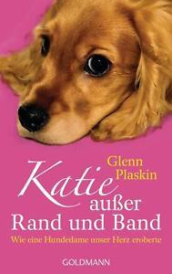 Katie außer Rand und Band von Glenn Plaskin (2013, Taschenbuch) #3318