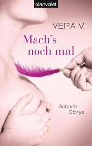 Mach's noch mal von Vera V. (2014, Taschenbuch)