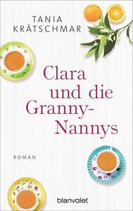 Clara-und-die-Granny-Nannys-von-Tania-Kraetschmar-Taschenbuch