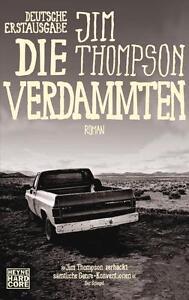 Die Verdammten von Jim Thompson (2014, Taschenbuch)