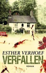 Verfallen von Esther Verhoef (2012, Taschenbuch)