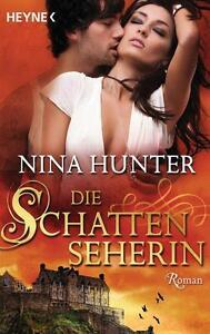 Nina Hunter - Die Schattenseherin * 9783453409248 *