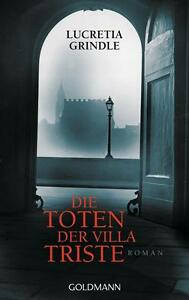 Die Toten der Villa Triste von Lucretia Grindle (2013, Taschenbuch) - Deutschland - Die Toten der Villa Triste von Lucretia Grindle (2013, Taschenbuch) - Deutschland