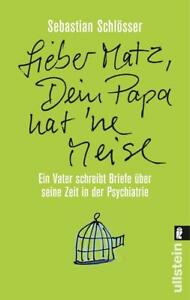 »Lieber Matz, Dein Papa hat 'ne Meise« von Sebastian Schlösser