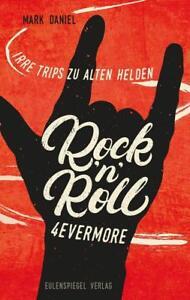 Rock'n'Roll 4evermore von Mark Daniel (2018, Taschenbuch)