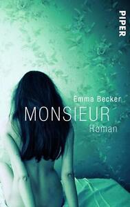 Becker, Emma - Monsieur: Roman