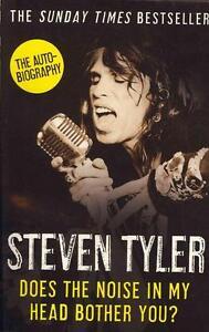 Does The Noise in My Head Bother You? von David Dalton und Steven Tyler...