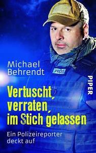 Vertuscht, verraten, im Stich gelassen von Michael Behrendt (2014,