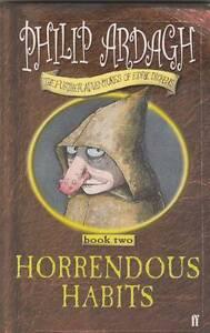HORRENDOUS HABITS (Further Adv Eddie Dickens #2) Philip Ardagh N Perth Region Preview