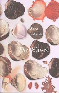 The Shore von Sara Taylor (2015, Gebunden)