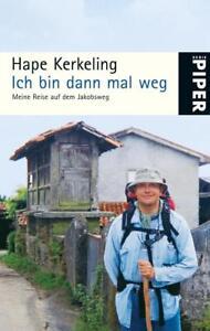 Ich bin dann mal weg von Hape Kerkeling (2009, Taschenbuch)