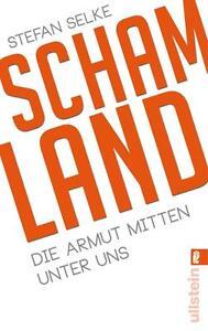 Schamland - Die Armut mitten unter uns - Stefan Selke - UNGELESEN