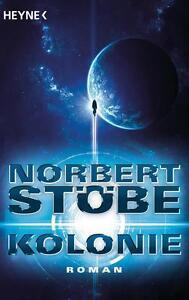 Kolonie von Norbert Stöbe (2017, Taschenbuch)
