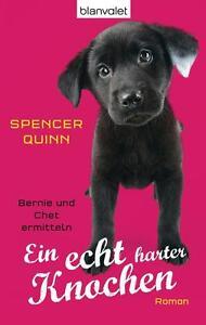 Ein echt harter Knochen von Spencer Quinn (2012, Taschenbuch)