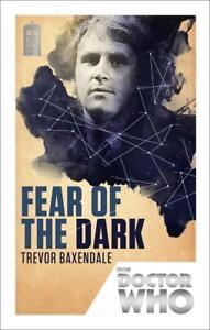 Doctor Who: Fear of the Dark von Trevor Baxendale (2013, Taschenbuch)