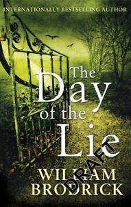 The Day of the Lie von William Brodrick (2013, Taschenbuch)