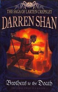 The Saga of Larten Crepsley 04. Brothers to the Death von Darren Shan (2012,...
