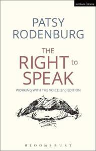 The Right to Speak (Performance Books) von Rodenburg, Patsy