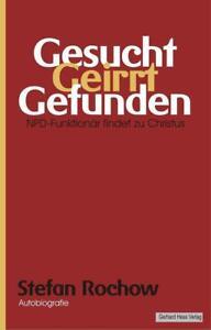 Gesucht - Geirrt - Gefunden von Stefan Rochow (2013, Taschenbuch)