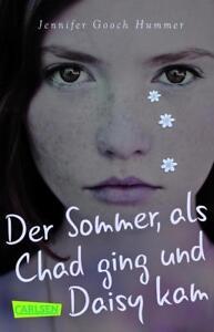 Der Sommer, als Chad ging und Daisy kam von Jennifer Gooch Hummer (2017, Taschen - Ilsfeld, Deutschland - Der Sommer, als Chad ging und Daisy kam von Jennifer Gooch Hummer (2017, Taschen - Ilsfeld, Deutschland