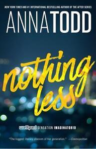 Nothing Less von Anna Todd (2016, Taschenbuch)