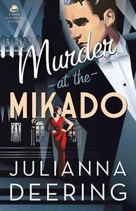 Deering, Julianna-Murder At The Mikado  BOOK NEU
