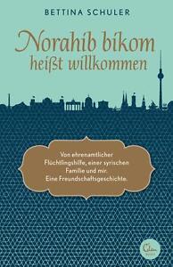Buch Norahib bikom heißt willkommen von Bettina Schuler