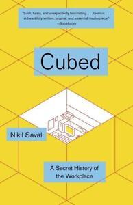 Cubed von Nikil Saval (2015, Taschenbuch)