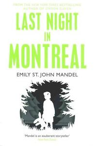 Mandel  Emily St. John-Last Night In Montreal  BOOK NEU