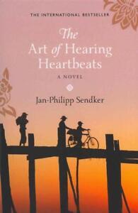 The-Art-of-Hearing-Heartbeats-von-Jan-Philipp-Sendker-2013-Taschenbuch