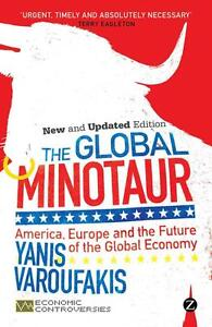 Varoufakis YanisThe Global Minotaur  BOOK NEU - <span itemprop=availableAtOrFrom>NW10 7TR, United Kingdom</span> - We accept returns if all products are in their original condition and unopened, please return your item within 14 days from the day you received it. Most purchases from business sellers  - NW10 7TR, United Kingdom