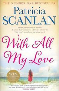 With All My Love von Patricia Scanlan (2013, Gebunden)