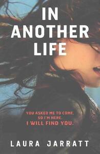 In Another Life von Laura Jarratt (2015, Taschenbuch)