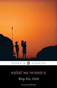 Weep Not, Child von Ngugi wa Thiong'o (2012, Taschenbuch)