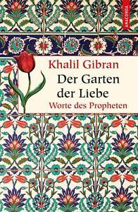 Der Garten der Liebe von Khalil Gibran (2014, Gebundene Ausgabe) #w