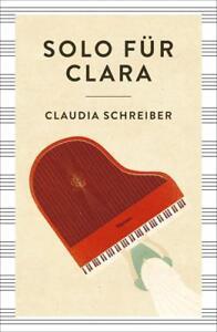 NEU: Solo für Clara Claudia Schreiber