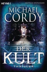 Cordy, Michael - Der Kult: Thriller