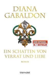 Ein Schatten von Verrat und Liebe von D. Gabaldon 2015 Taschenbuch ++Ungelesen++
